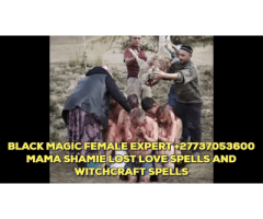 World's no.1 lost love spells caster and black magic spells call +27737053600