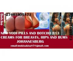 NEW YODI PILLS, BOTCHO CREAMS, BEXX CREAM FOR BREASTS, HIPS Johannesburg